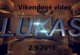Víkendové video – 2.9.2018