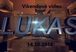 Víkendové video – 14.10.2018