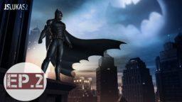 CZ/SK Let's Play | Batman – The Telltale | 2. díl
