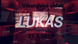 Víkendové video – 27.1.2019