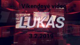 Víkendové video – 3.2.2019