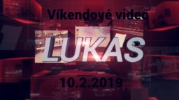 Víkendové video – 10.2.2019