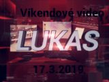 Víkendové video – 17.3.2019
