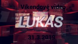 Víkendové video – 31.3.2019