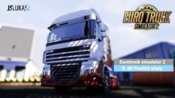 CZ/SK Let's Play   Euro Truck simulator 2   8. díl