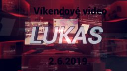 Víkendové video – 2.6.2019