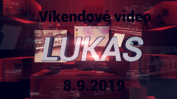 Víkendové video – 8.9.2019