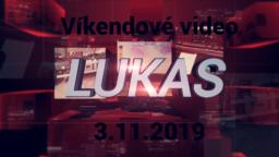 Víkendové video – 3.11.2019