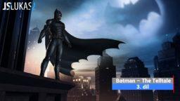 CZ/SK Let's Play | Batman – The Telltale | 3. díl