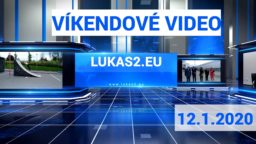 Víkendové video – 12.1.2020