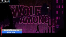 The Wolf Among Us – A crooked miles