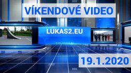 Víkendové video – 19.1.2020
