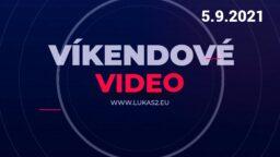Víkendové video – 5.9.2021
