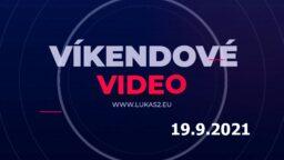 Víkendové video – 19.9.2021